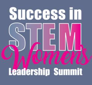 Success in STEM Women's Leadership Summit